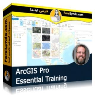 لیندا _ آموزش جامع ArcGIS Pro (با زیرنویس)