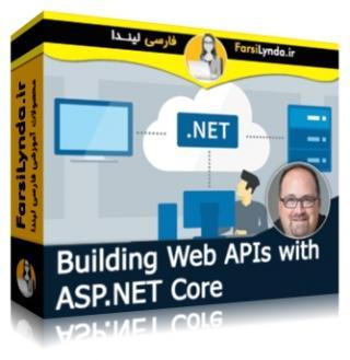 لیندا _ آموزش ساخت وب API با ASP.NET Core (با زیرنویس فارسی AI)