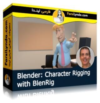 لیندا _ آموزش ساخت ویژگی های شخصیتی با BlenRig در بلندر (با زیرنویس فارسی AI)