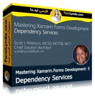 لیندا _ آموزش تسلط بر زامارین Xamarin بخش 5: سرویس های وابسته (با زیرنویس)