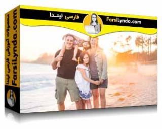 لیندا _ آموزش تبدیل شدن به عکاس پرتره حرفه ای: خانواده و کودکان (با زیرنویس فارسی AI)
